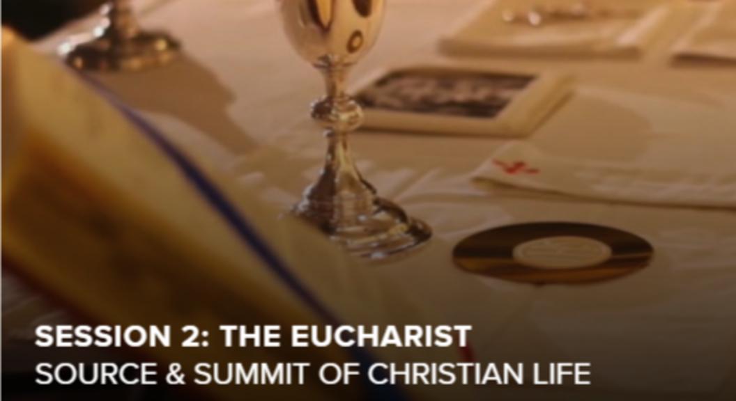 Session Two   Eucharist