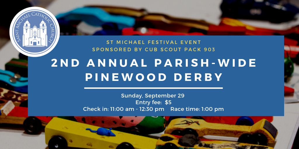 2nd Annual Parish Wide Pinewood Derby