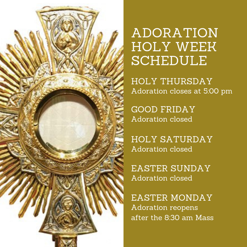 Adoration Schedule Holy Week