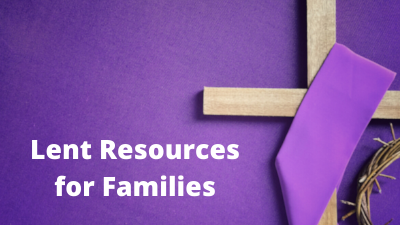 Lent Resources For Families