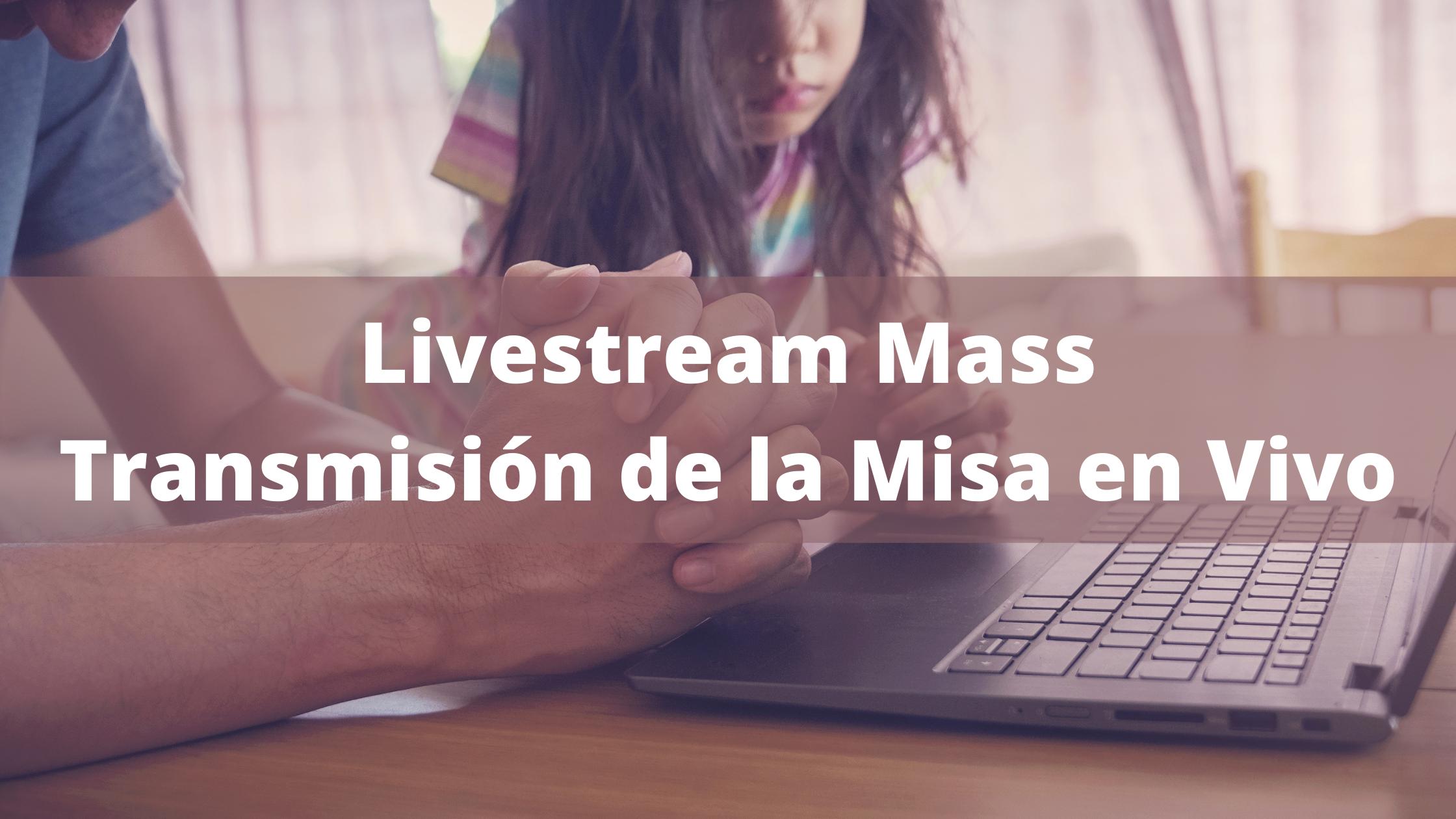 Livestream Mass