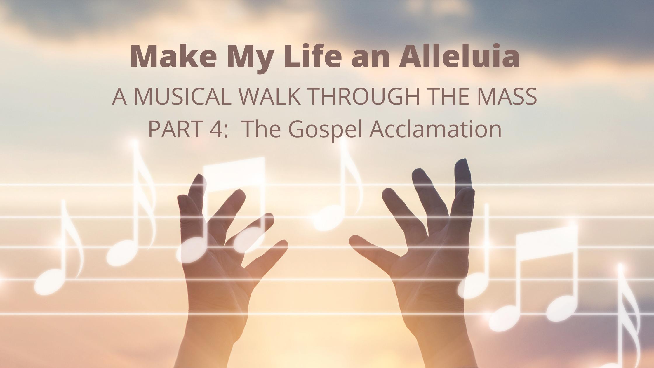 Musical Walk Through The Mass   Gospel
