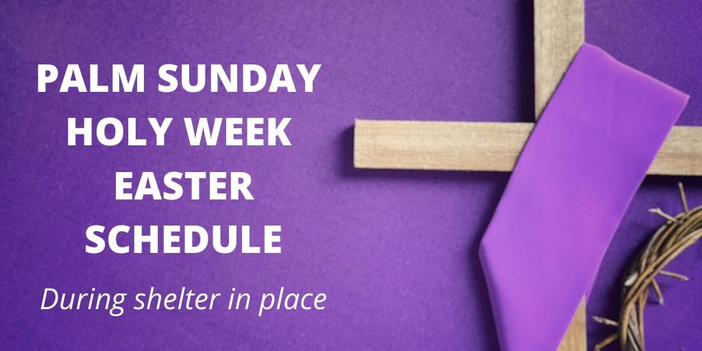Palm Sunday Holy Week Easter Scheulde 1