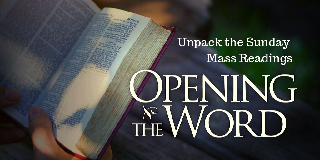 Unpack The Sunday Mass Readings