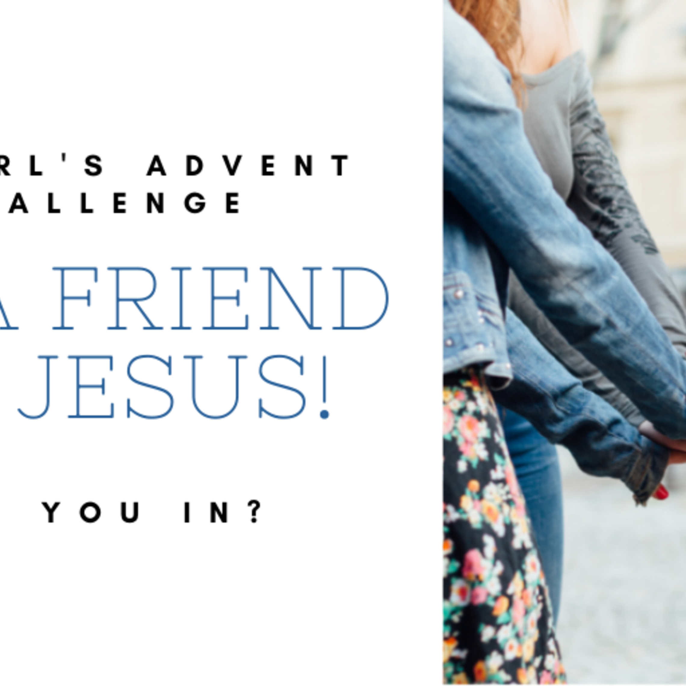 Get A Friend For Jesus