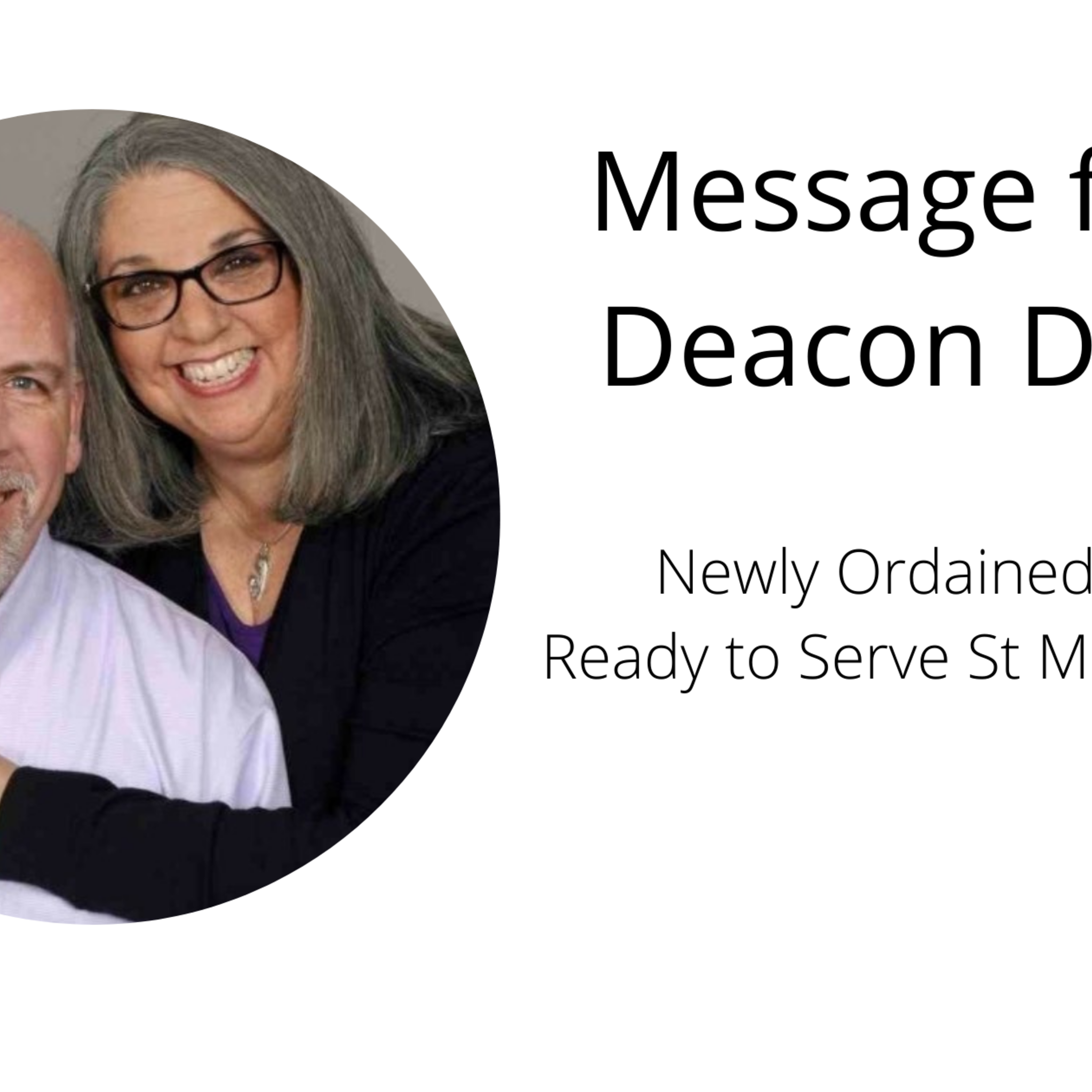 Message From Deacon David