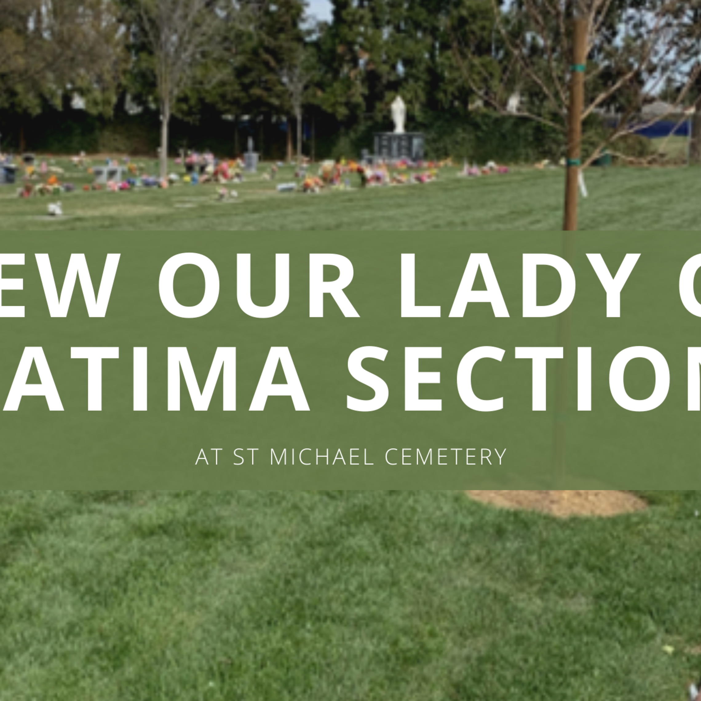 New Our Lady Of Fatima Section