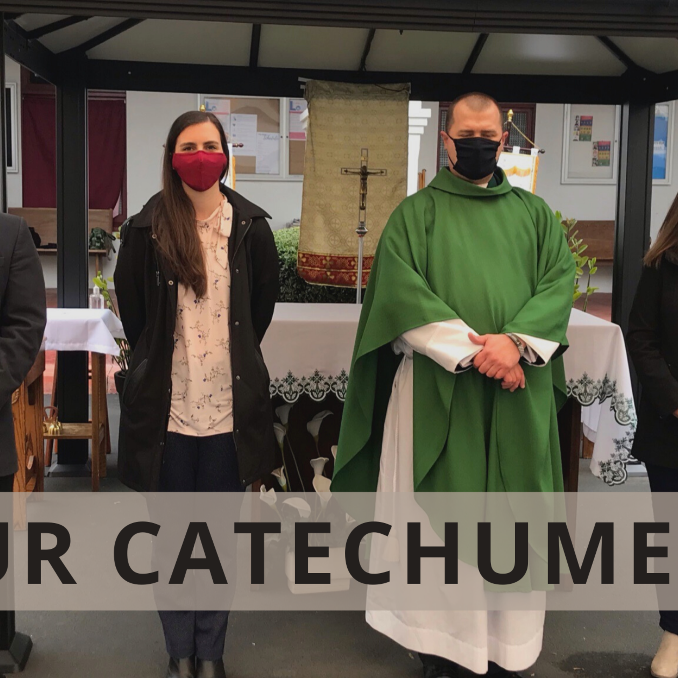 Our Catechumens