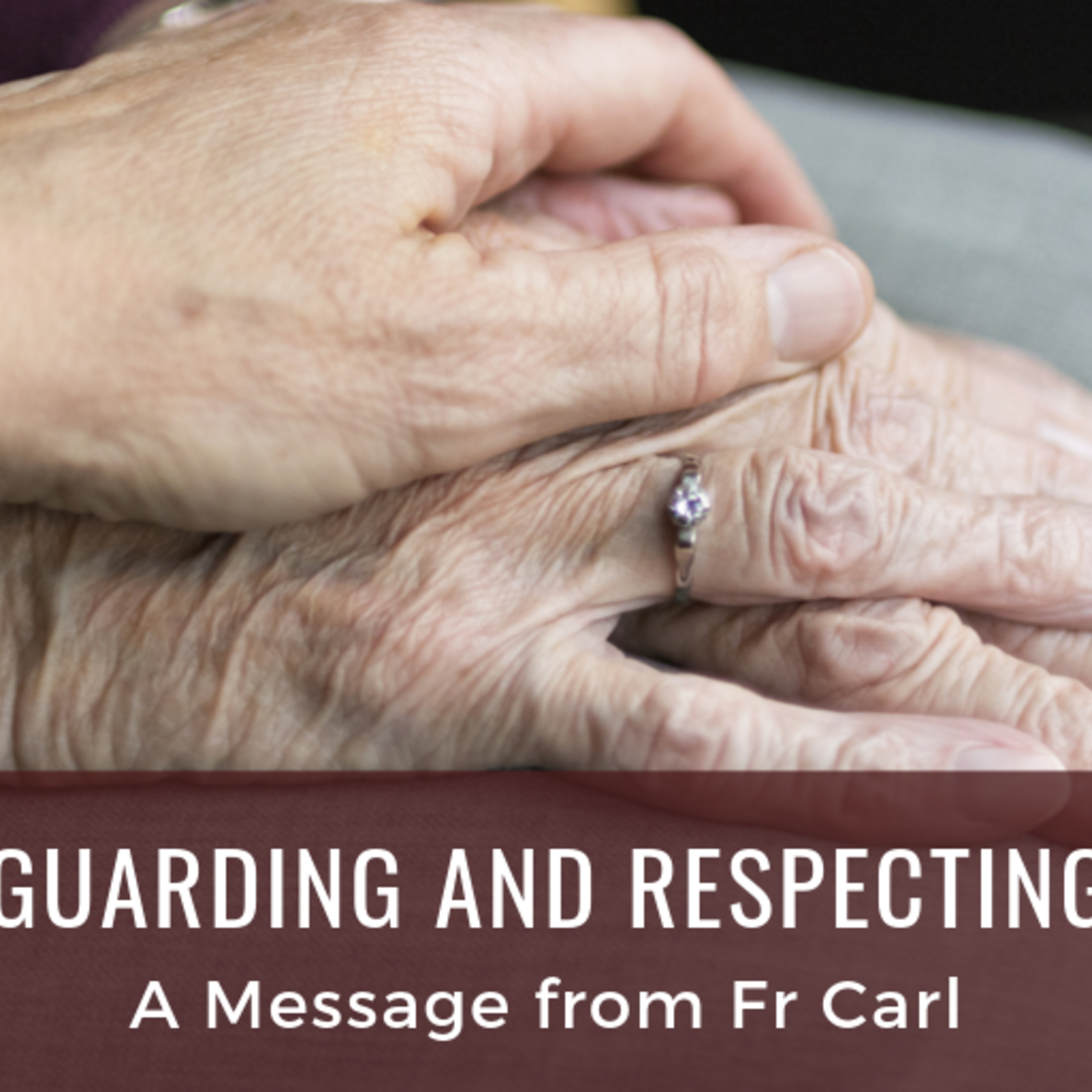 Safeguarding And Respecting Life