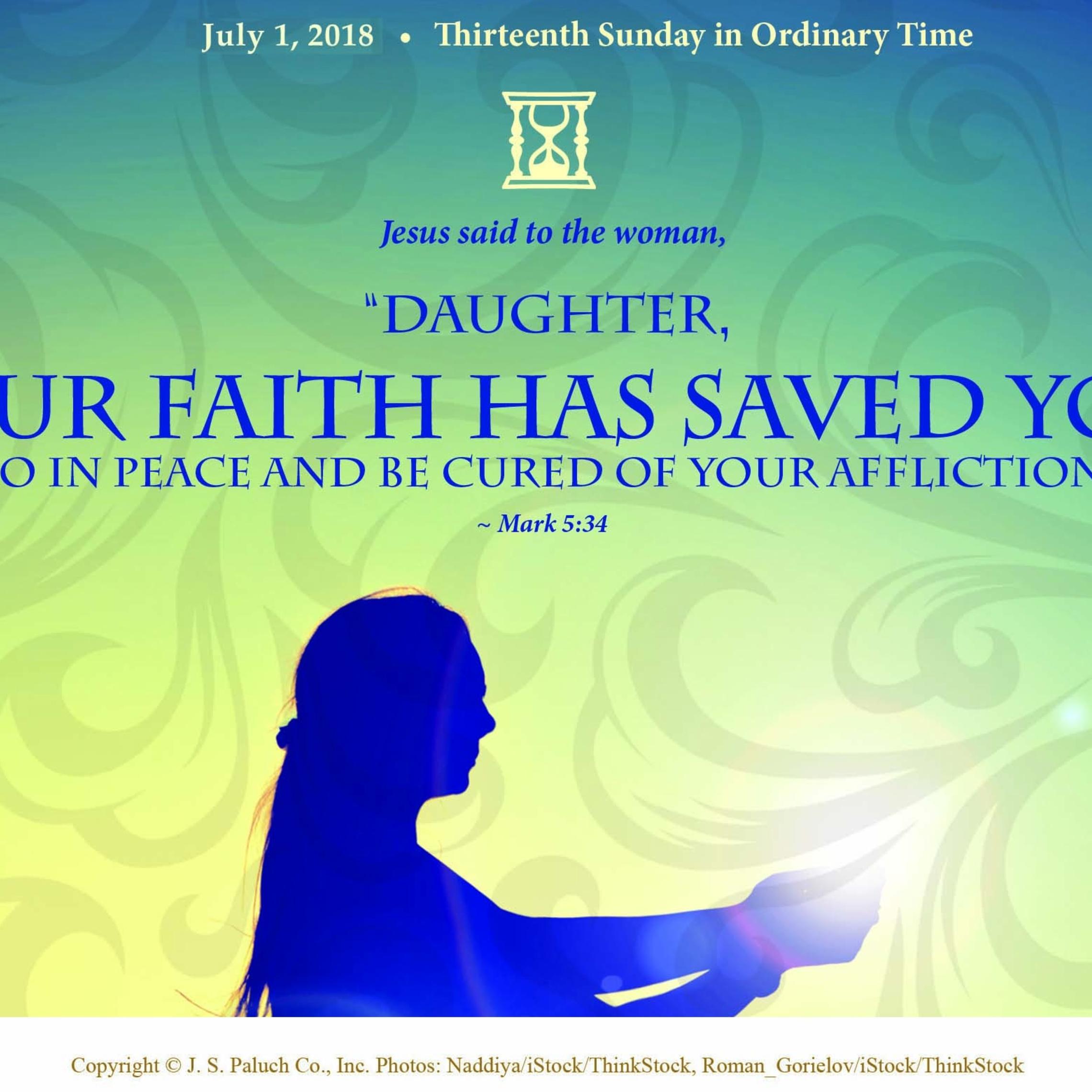 Your Faith Has Saved You