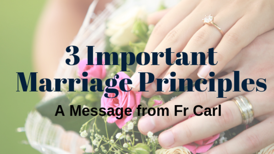 3 Important Marriage Principles