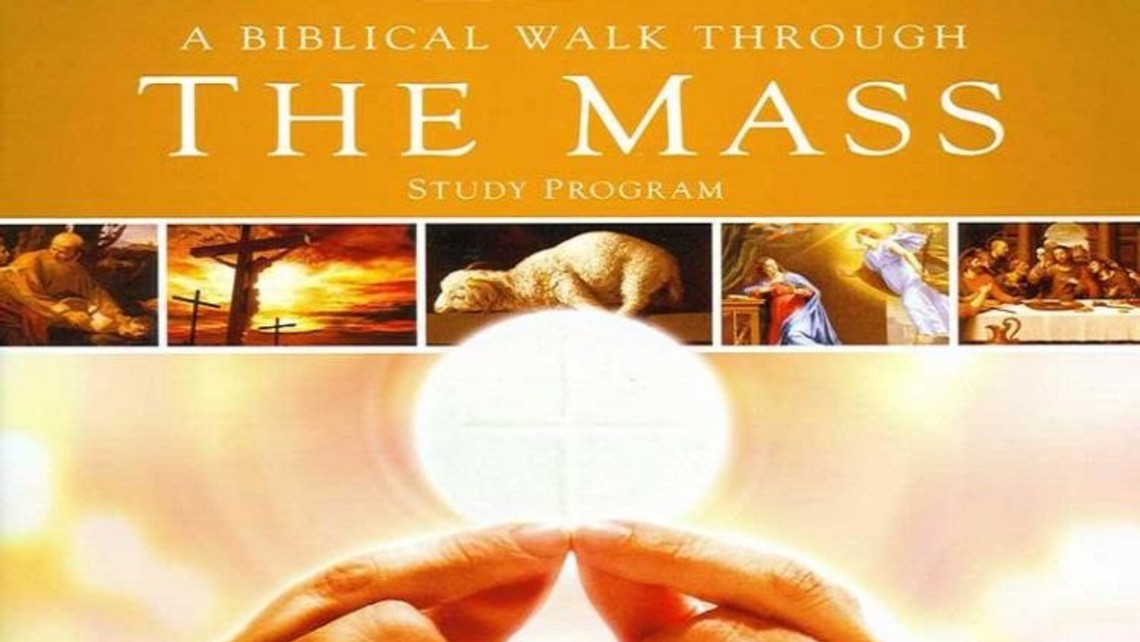 Biblical Walk Through The Mass 4