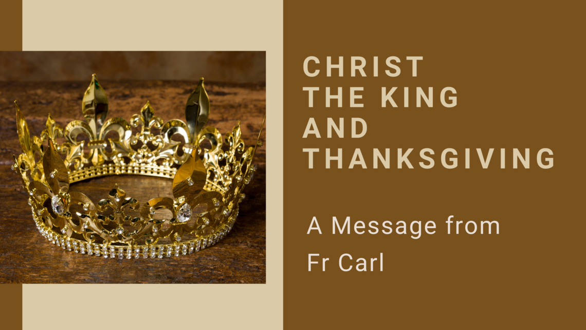Christ The King And Thanksgiving