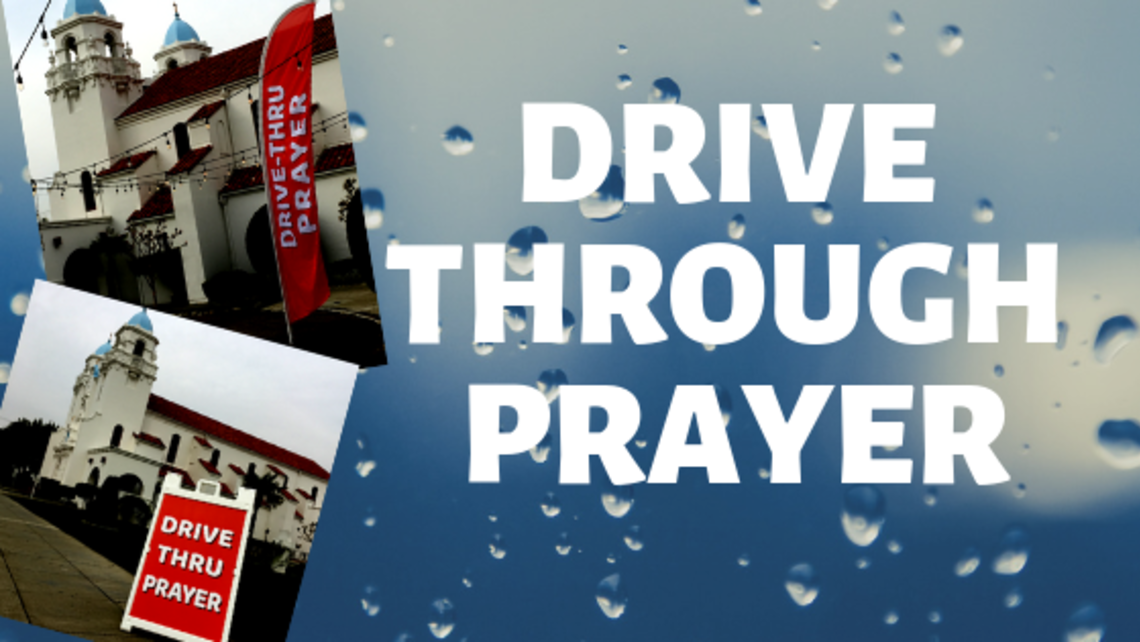Drive Through Prayer