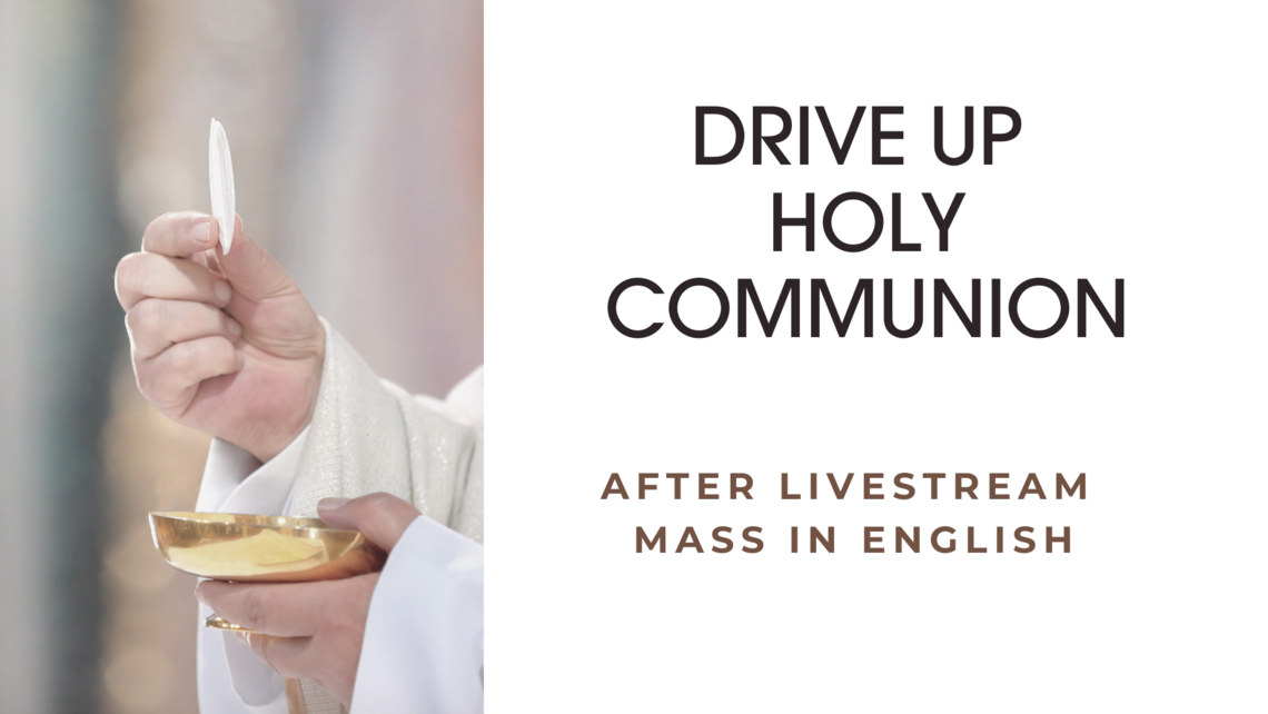 Drive Up Holy Communion 4 28 20