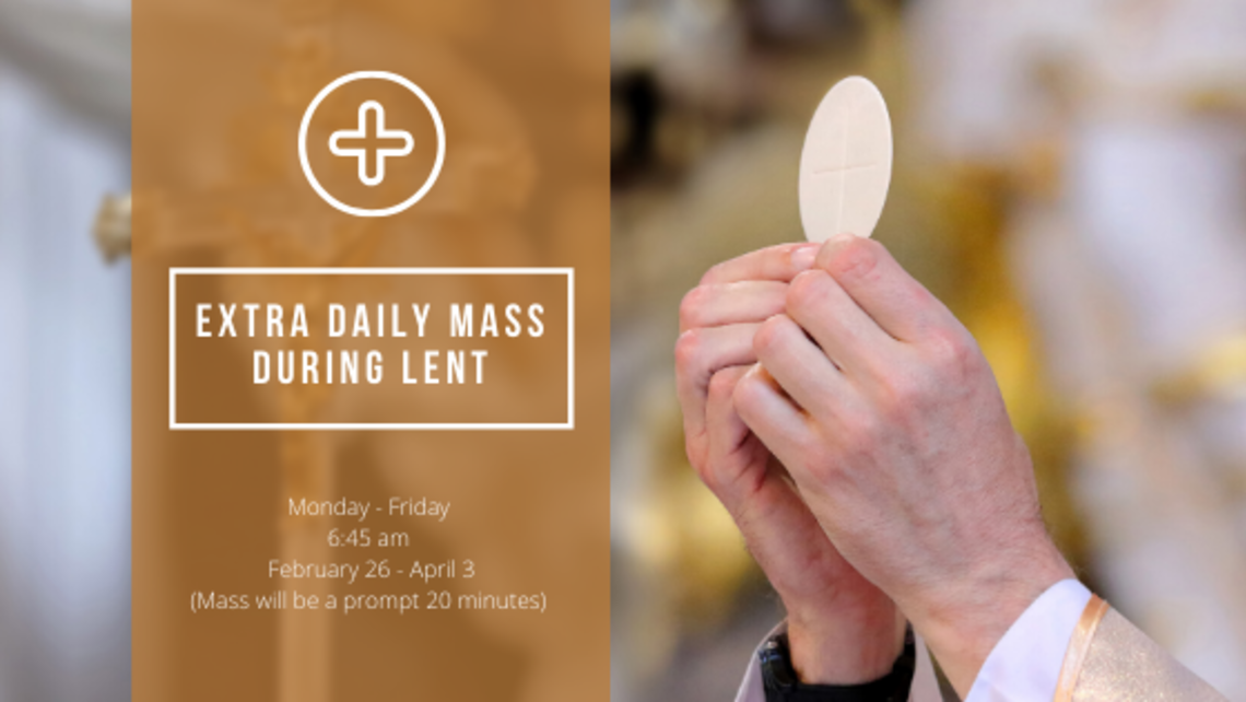 Extra Daily Mass During Lent   Blog