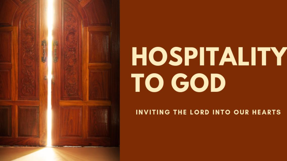 Hospitality To God
