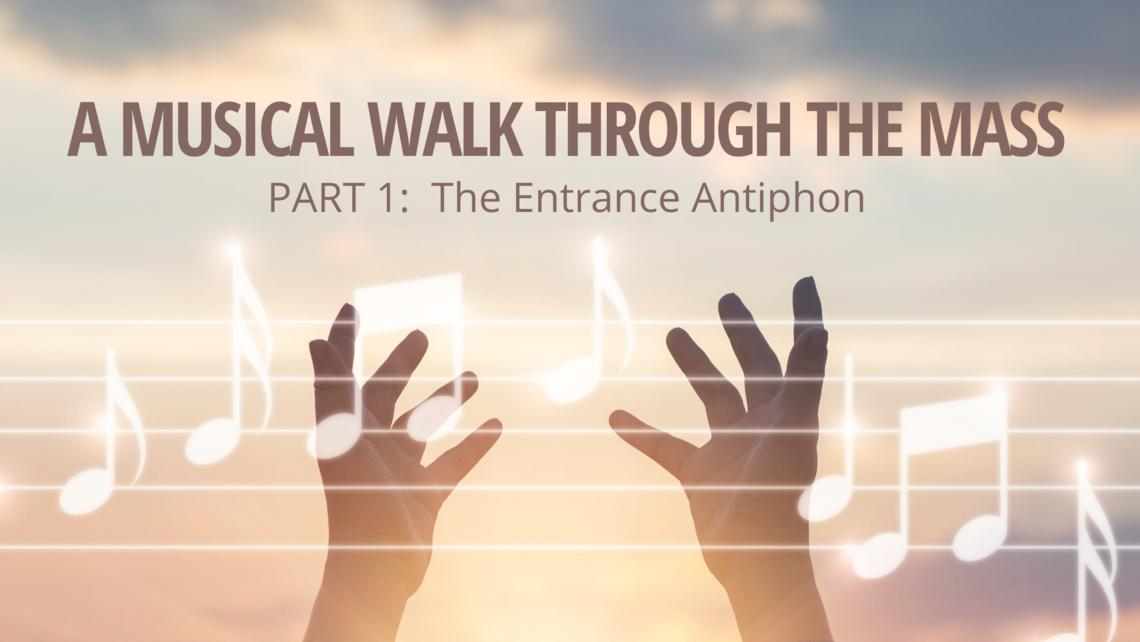 Musical Walk Through The Mass