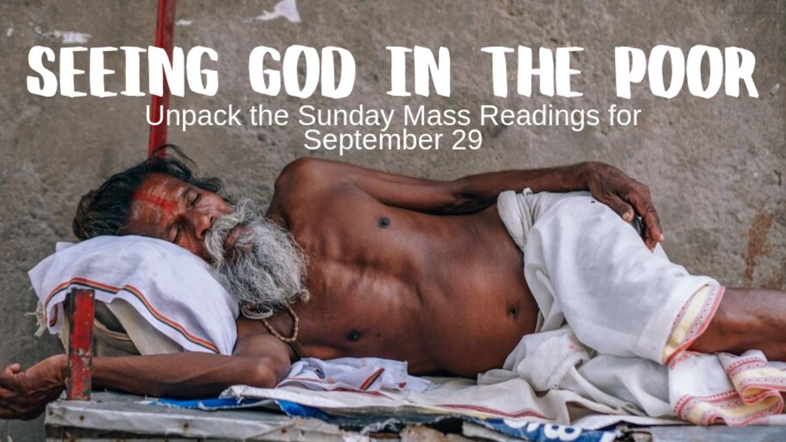 Seeing God In The Poor   Unpack