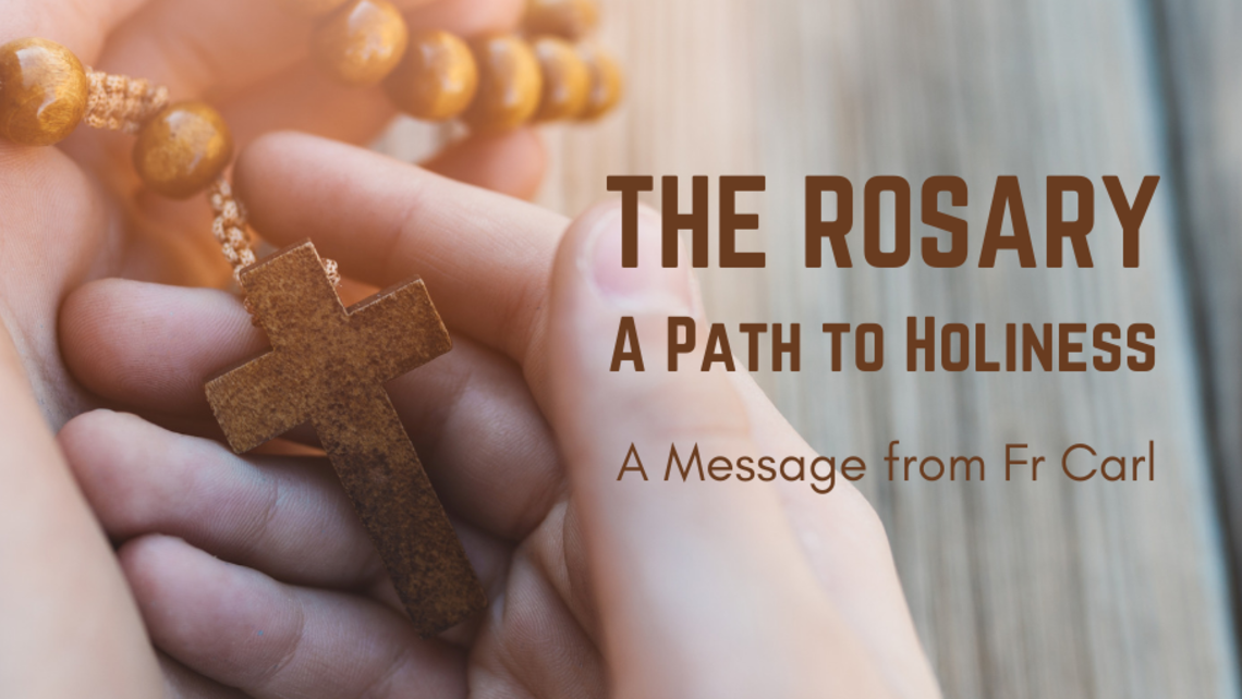 The Rosary A Path To Holiness