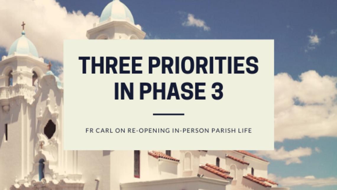 Three Priorities Of Phase 3 1