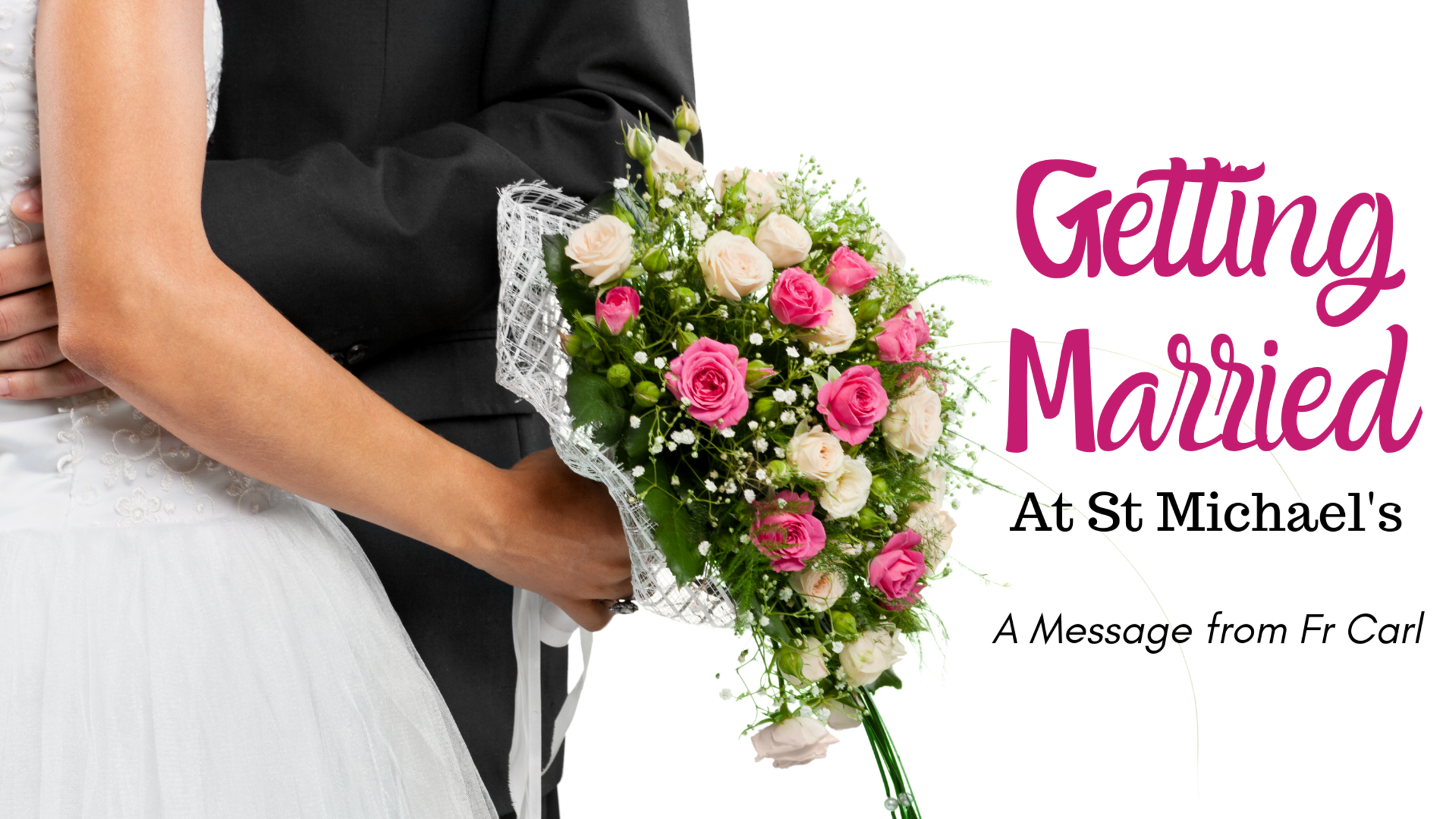 Getting Married At St M