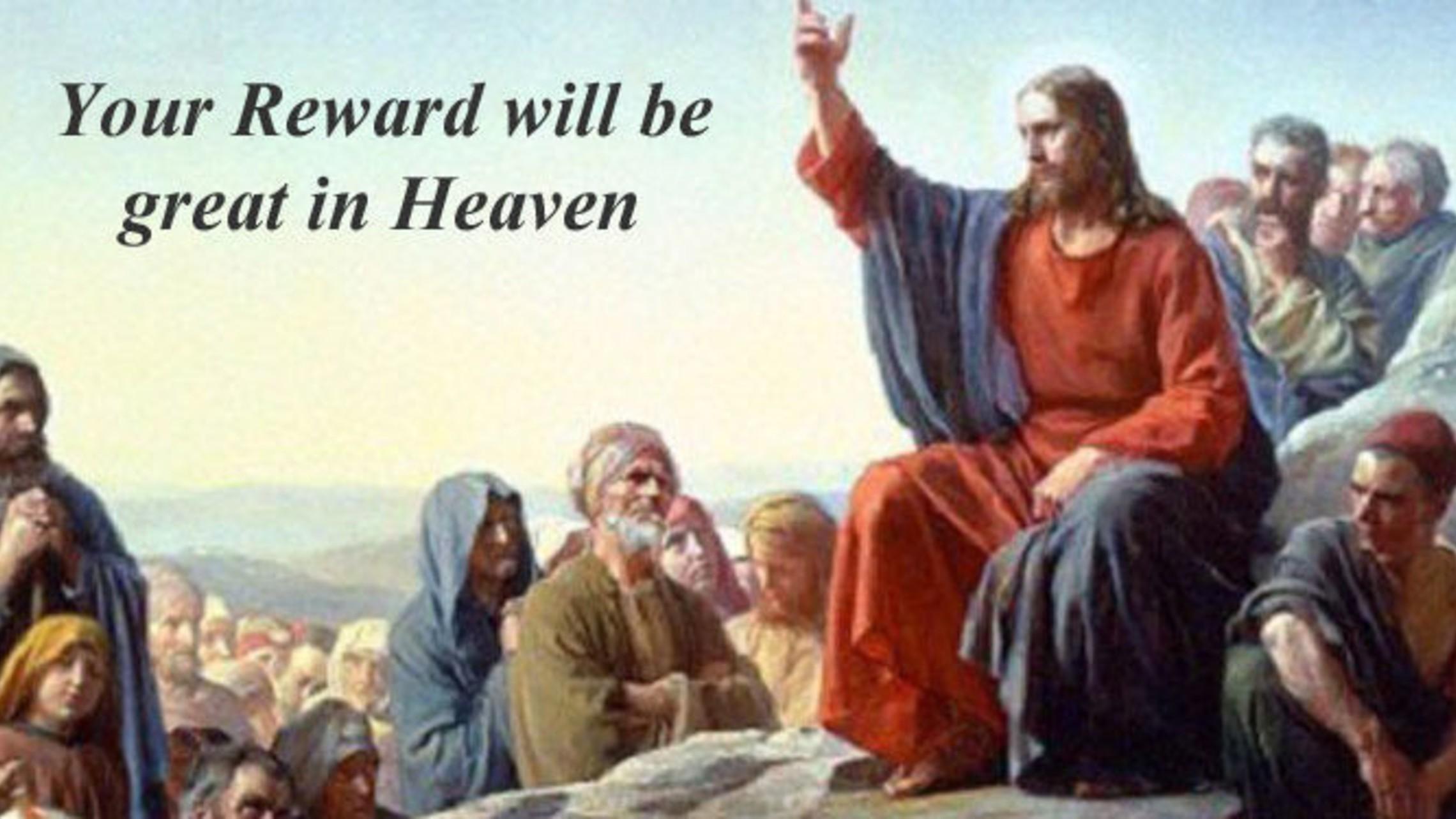 Reward In Heaven