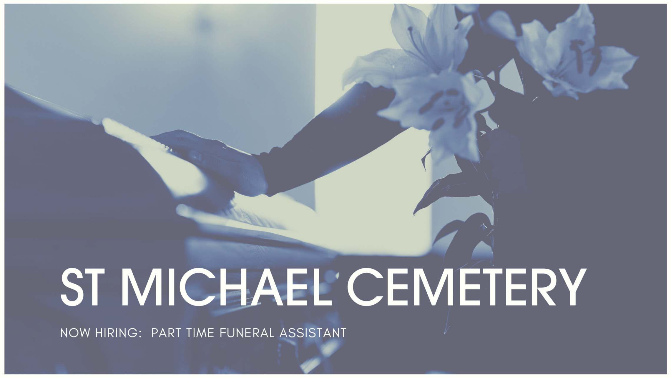 St Michael Cemetery Now Hiring