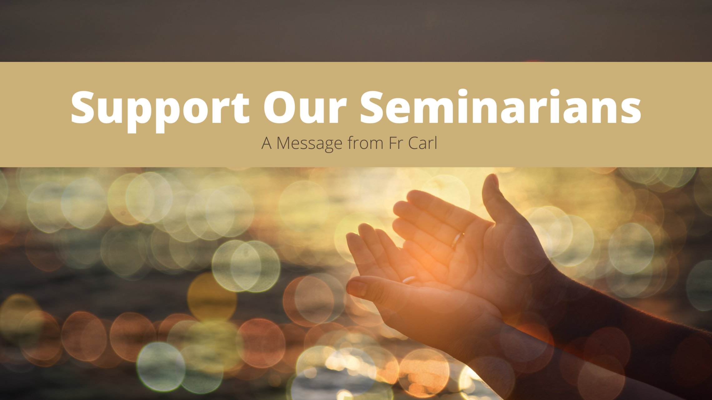 Support Our Seminarians