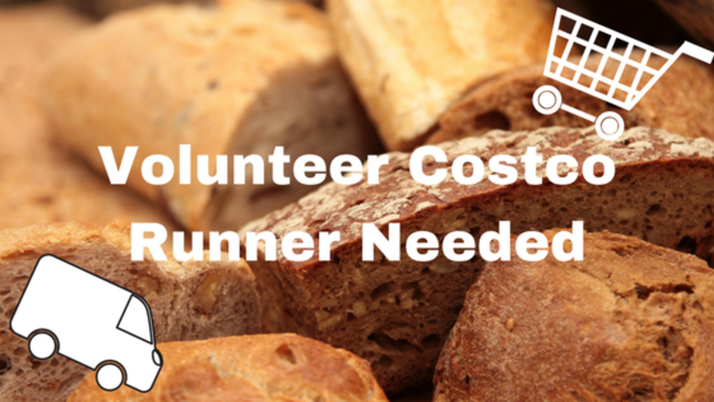 Volunteer Costco Runner Needed