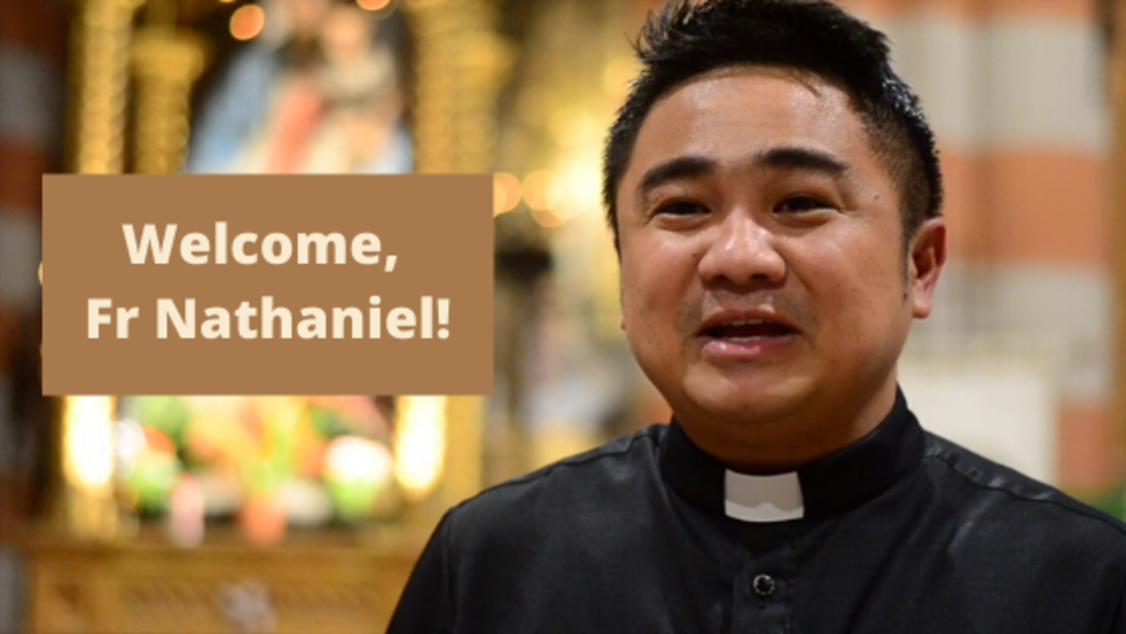 Welcome Fr Nathaniel