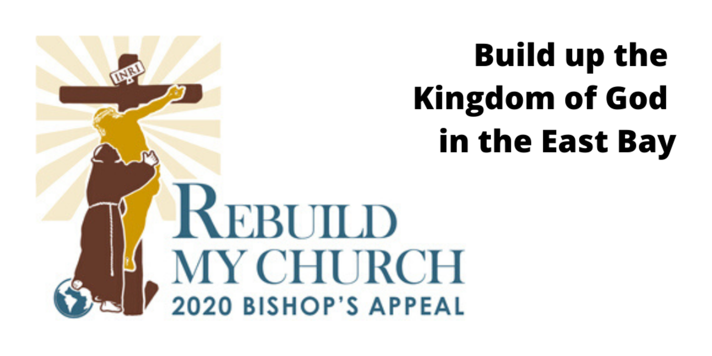 Build Up The Kingdom Of God In The East Bay