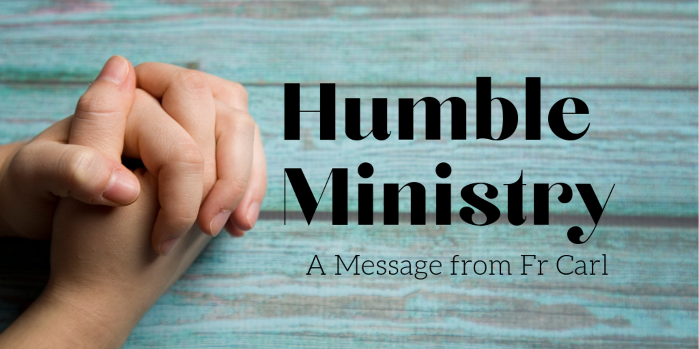Humble Ministry