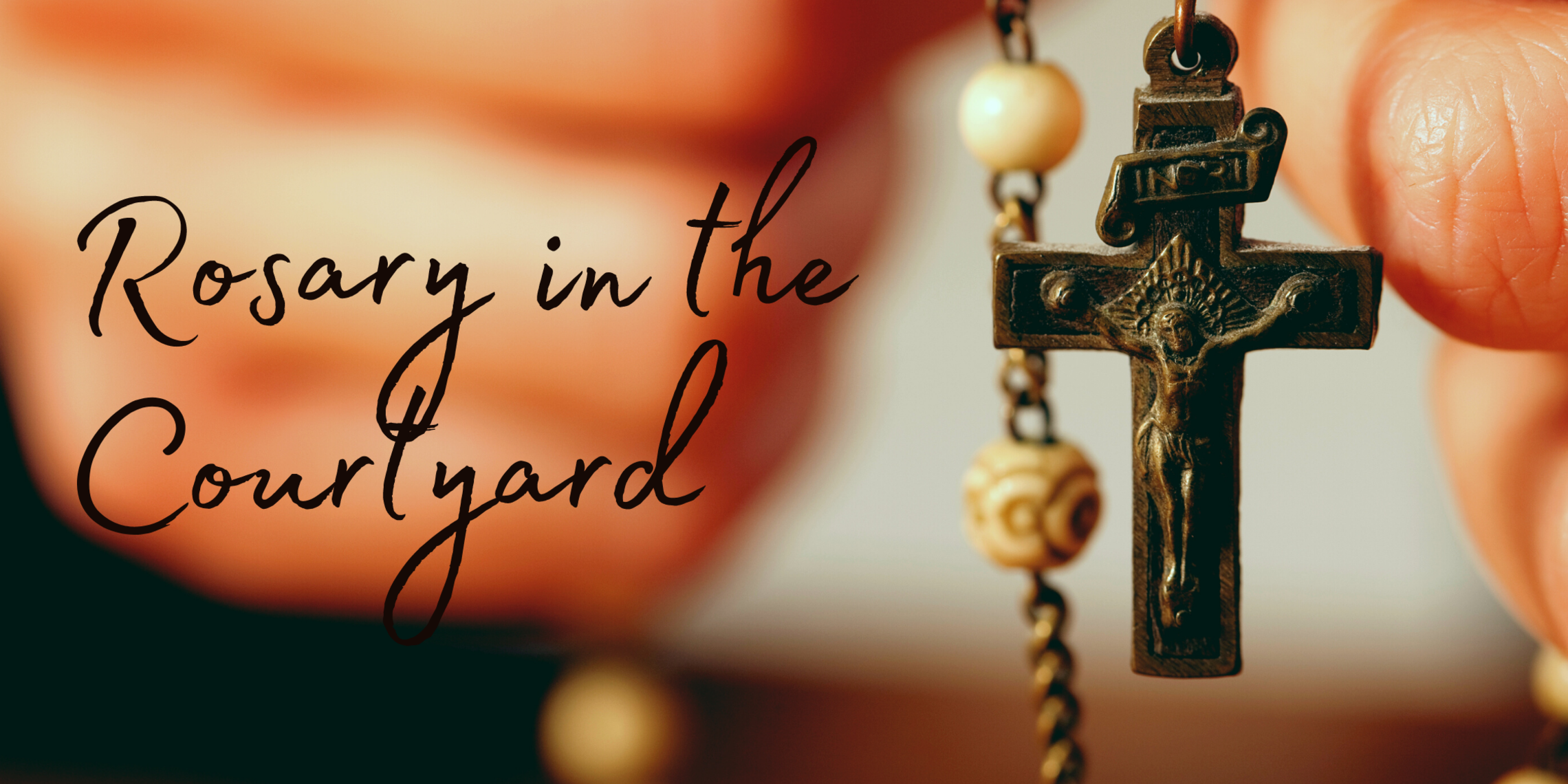 Rosary In The Courtyard