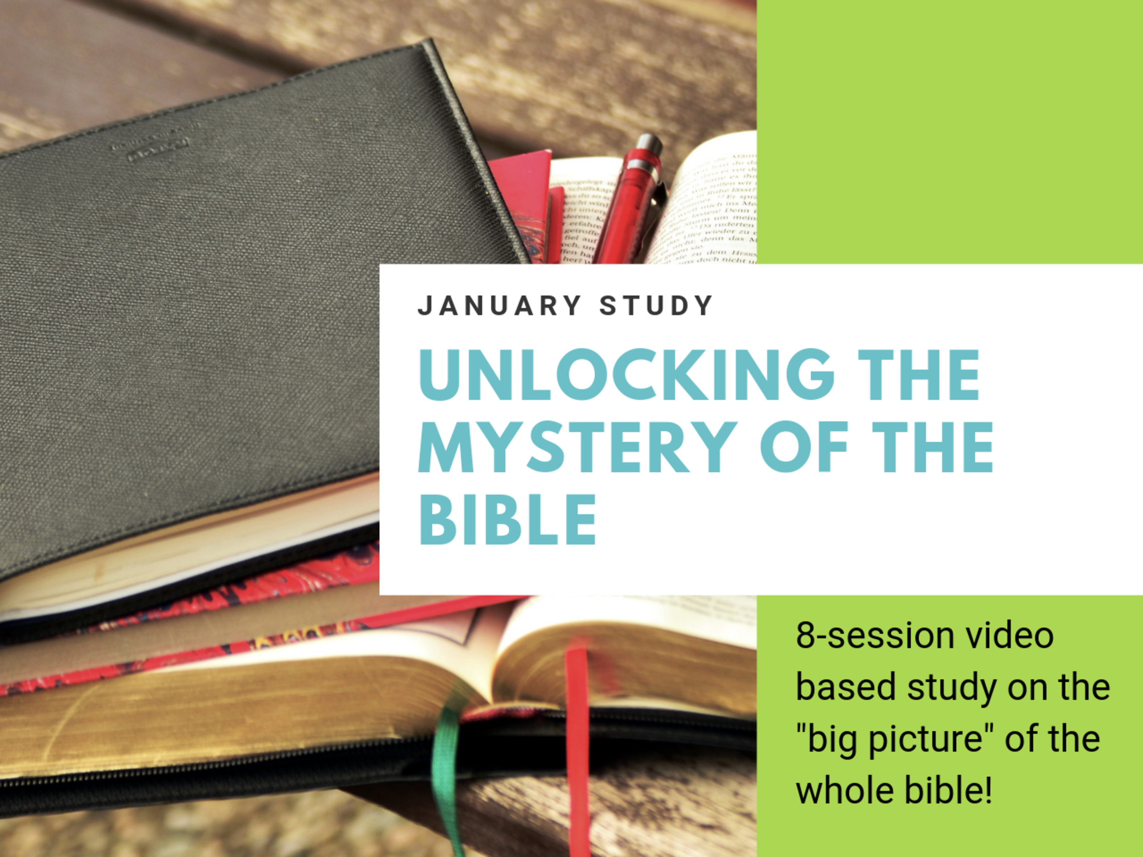 JANUARY Unlocking The Mystery Of The Bible